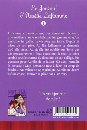 Le journal d'Aurélie Laflamme - Tome 1 : Extraterrestre... ou presque !