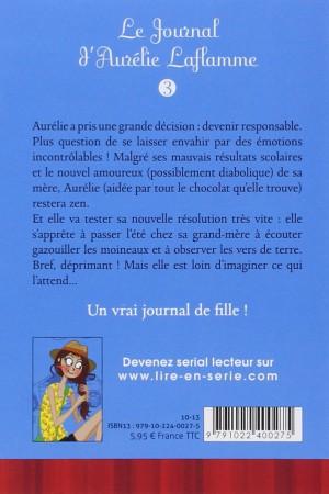 Le journal d'Aurélie Laflamme - Tome 3 : Un été chez ma grand-mère