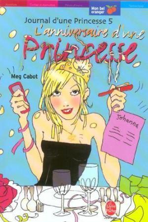 Journal d'une princesse - Tome 5 : L'anniversaire d'une princesse