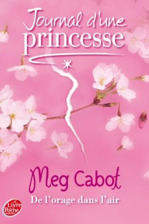Journal d'une princesse - Tome 8 : De l'orage dans l'air