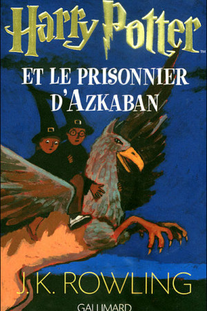 Harry Potter - Tome 3 : Harry Potter et le prisonnier d'Azkaban