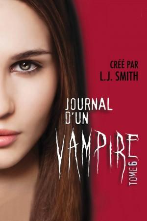 Journal d'un Vampire - Tome 6