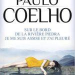 Sur le bord de la rivière Piedra : Je me suis assise et j'ai pleuré