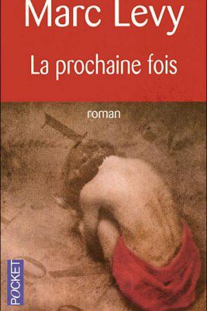 livre---la-prochaine-fois--marc-levy